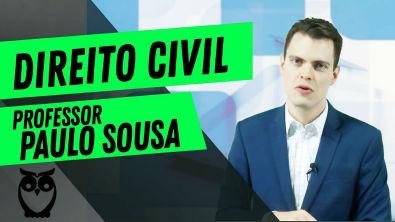 Direito Civil: Prof Paulo Sousa
