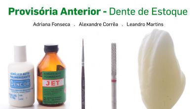 Restauração Provisória Anterior - Dente de Estoque
