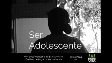 """camerAção - """"Ser Adolescente"""" - Documentário"""