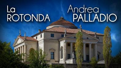 Andrea PALLADIO - La ROTONDA