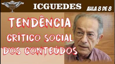 TENDÊNCIA CRÍTICO SOCIAL DOS CONTEÚDOS vídeo 8 de 8