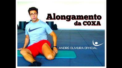 Alongamento técnico para o músculo anterior da Coxa - www andreoliveira-official com