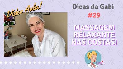 Video Aula! Massagem Relaxante nas Costas