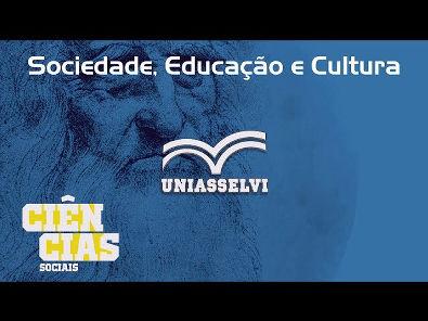 Sociedade, Educação e Cultura - Unidade 1