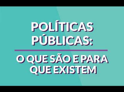 O que são políticas públicas?