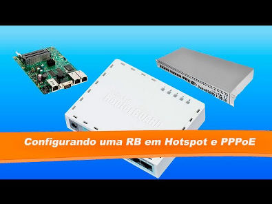 Curso Mikrotik - Configurando uma RB Hotspot e PPPoE - (mundocuriosobr com)