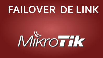 COMO FAZER FAILOVER DE LINK COM MIKROTIK - LEONARDO VIEIRA