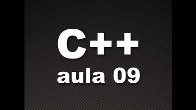 Curso de C++ #09 - Comando de decisão IF ELSE- Parte 1