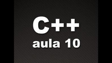 Curso de C++ #10 - Comando de decisão IF ELSE e comando Goto - Parte 2