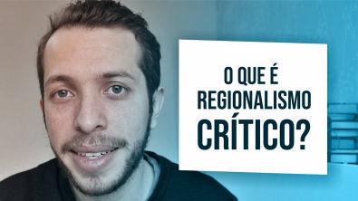 ARQUITETURA | REGIONALISMO CRÍTICO
