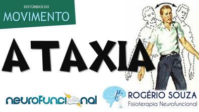 ATAXIA (Vídeo Aula) - Rogério Souza