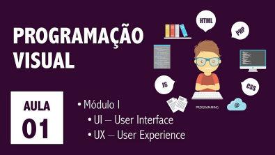 Aula 01 - Programação Visual - Módulo I - UI Design / UX Design (Prof Tássio Gonçalves)