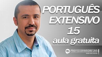 Português Extensivo Aula 15 (1ª parte)