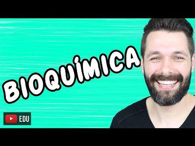 INTRODUÇÃO À BIOQUÍMICA - Bioquímica | Biologia com Samuel Cunha