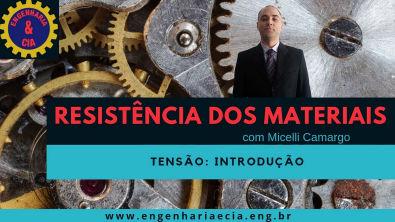 #RESMAT 01: Introdução à Resistência dos Materiais