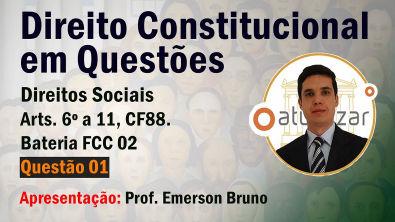 FCC 02 - Q01 (Direitos Sociais - Arts 6º a 11)