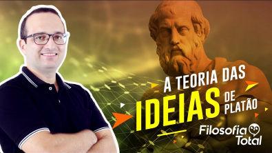 Platão - Teoria das Ideias   Prof Anderson