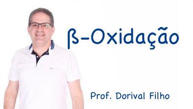 ß Oxidação