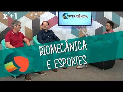 Viver Ciência - Biomecânica e esportes