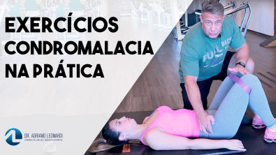 Prescrição de exercícios para CONDROMALACIA: Conceitos e movimentos básicos