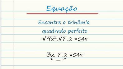 Encontrando o Trinômio de quadrado perfeito com 2 termos