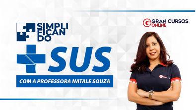 Simplificando o SUS - com a professora Natale Souza