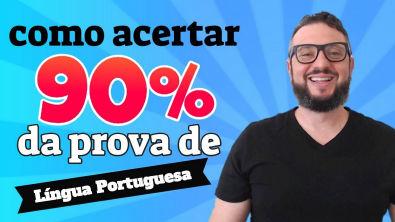 Como acertar 90% em Português para CONCURSOS PÚBLICOS