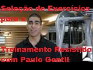 Seleção de Exercícios para o Treinamento Resistido com Paulo Gentil