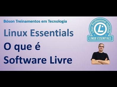 Certificação Linux Essentials - O que é Software Livre / Free Software