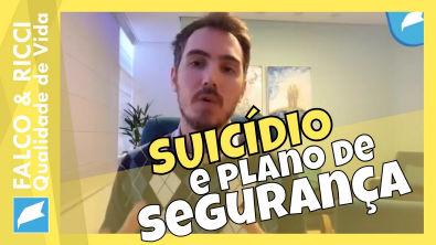 Setembro Amarelo - Suicídio e Plano de Segurança