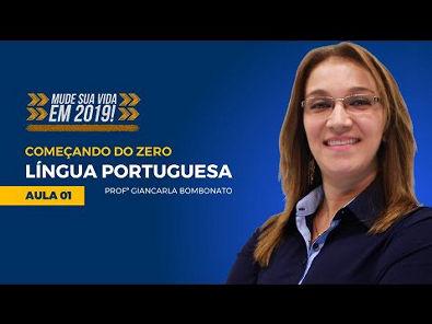 Língua Portuguesa para Concursos - Começando do Zero #01 Prof Giancarla Bombonato - Mude Sua Vida