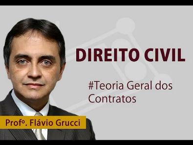 Teoria Geral dos Contratos - Direito Civil OAB/FGV - Prof Flávio Grucci