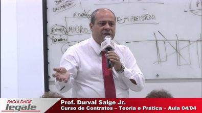 AULA 4/4 - CURSO DE CONTRATOS - TEORIA E PRÁTICA - PROF DURVAL SALGE JR