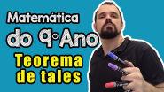 9o ANO   TEOREMA DE TALES E GRANDEZAS PROPORCIONAIS - Matemática Passo a Passo ✔️