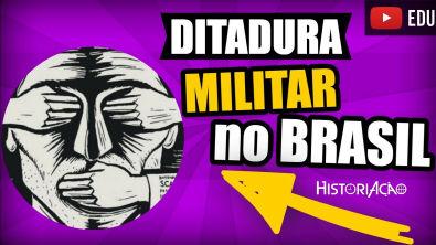 Ditadura Militar No Brasil Resumo | O Que é Ditadura Militar | Vestibular ENEM