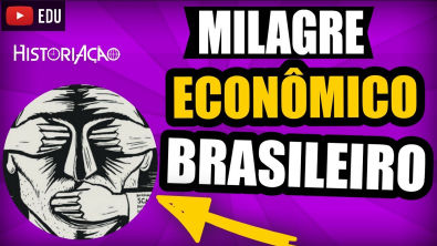 Milagre Econômico Brasileiro Resumo   Ditadura Militar   1968-1973 Vestibular ENEM