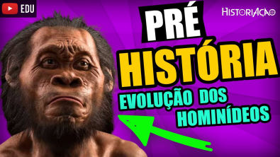 Pré-História Evolução dos Hominídeos - Australopithecus e Homo (Erectus, Habilis e Sapiens)