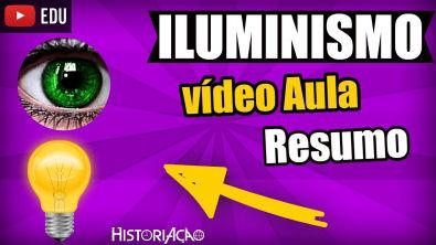 Iluminismo Resumo | Iluminismo Vídeo Aula | ENEM
