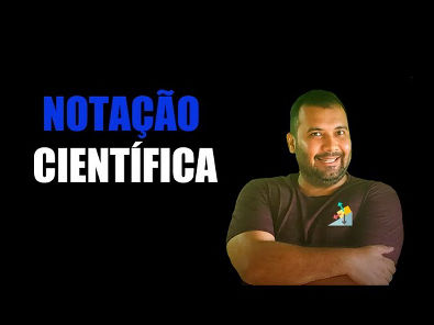 VIDEOAULA NOTAÇÃO CIENTIFICA   FÍSICA