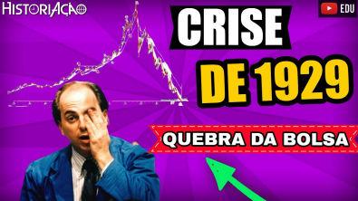 Crise de 1929   Quebra da Bolsa de Valores de Nova York   Crash da Bolsa de Valores   Resumo ENEM