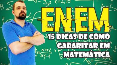 #DicasdeEstudos (10/50) | ENEM: 15 dicas de Como gabaritar a prova de matemática