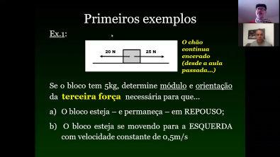 AULA - Forças, Primeira e Segunda Leis de Newton (3)