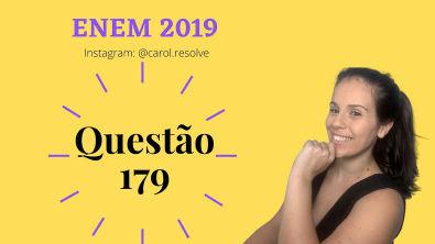 Questão 179 ENEM 2019 PROVA AMARELA