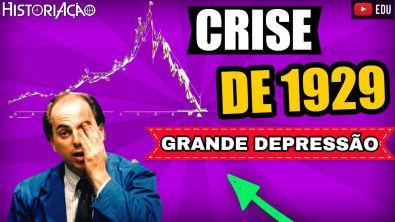 Crise de 1929 Grande Depressão   Período Entre Guerras Crise de 1929   Resumo ENEM