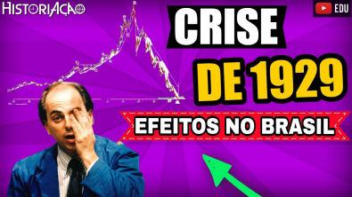 Crise de 1929 Brasil | Crise de 1929 Queima do Café| Efeitos e Impactos da Crise de 1929 no Brasil