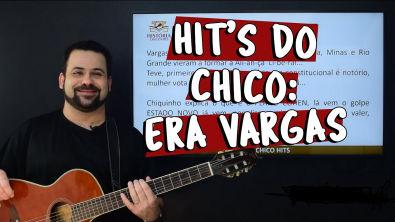 Hit's do Chico: ERA VARGAS