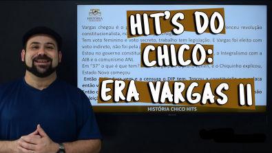 Hit's do Chico: Era vargas 2