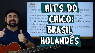 Hit's do Chico: Brasil Holandês