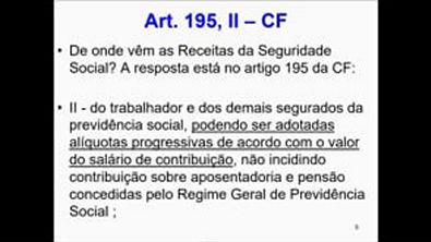 Princípios da Seguridade Social - art 195 da Constituição Federal - parte 1 - aula 3 avançada