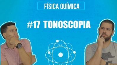 Química Simples #17 - [Prop Coligativas] - Tonoscopia